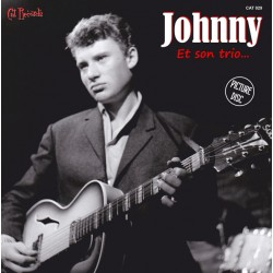 JOHNNY HALLYDAY - Et son trio - 45t Picture Disc