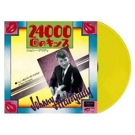 JOHNNY HALLYDAY - 24000 BAISERS / A NEW ORLEANS - VINYLE JAUNE