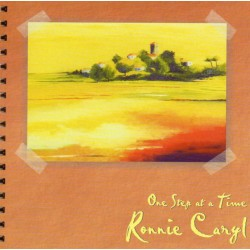 "RONNIE CARYL ""One step at a time"""