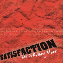 "SATISFACTION ""Like a rolling stone"""