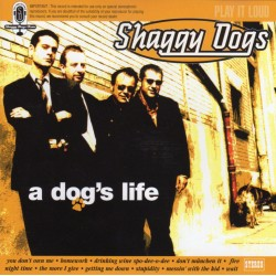 "SHAGGY DOGS ""a dog's life"""