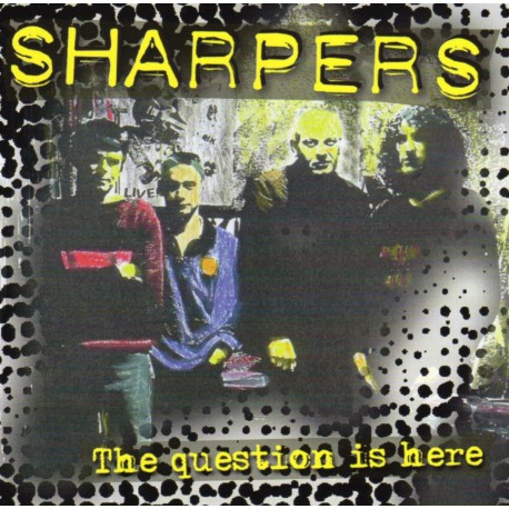 "SHARPERS ""The question is here"""
