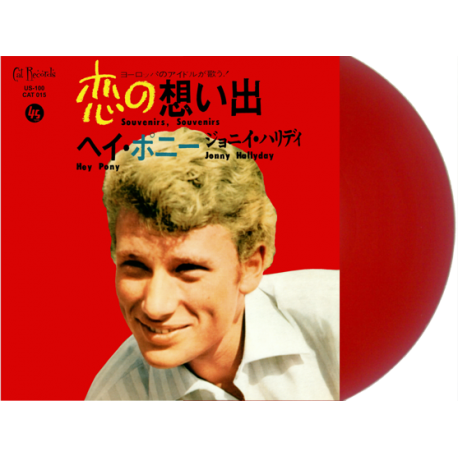 JOHNNY HALLYDAY - SOUVENIRS SOUVENIRS / HEY PONY - VINYLE ROUGE OPAQUE