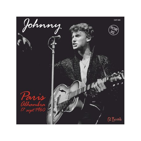 JOHNNY - Paris Alhambra Septembre 1960 - 45t Picture Disc
